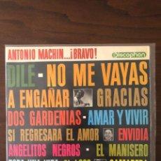 Discos de vinilo: ANTONIO MACHÍN ?– ANTONIO MACHÍN...¡BRAVO! (1964) - LABEL: DISCOPHON, S.A.. Lote 130107571
