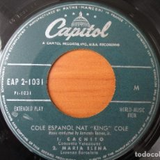 Discos de vinilo: NAT KING COLE EN ESPAÑOL CACHITO/ MARIA ELENA/ TE QUIERO, DIJISTE/ NOCHE DE RONDA CAPITOL ED. USA. Lote 130108943