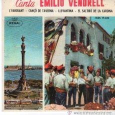 Disques de vinyle: CANTA EMILIO VENDRELL - L'EMIGRANT - EP REGAL 1963. Lote 130113859