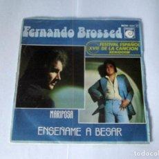 Discos de vinilo: FERNANDO BOSSED - ENSEÑAME A BESAR + MARIPOSA -SINGLE- NOVOLA 1975 SPAIN PROMO FESTIVAL BENIDORM . Lote 130116583