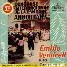 Discos de vinilo: EMILIO VENDRELL (HIJO) - 1ER CONCURSO INTERNACIONAL DE LA CANCION ANDORRANA. Lote 130125087