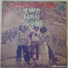 Discos de vinilo: SINGLE - TWO MAN SOUND - LA MUSICA LATINA / A MEXICO. Lote 130136763