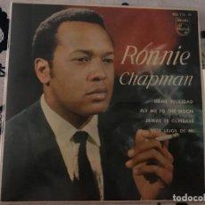 Discos de vinilo: RONNIE CHAPMAN – DAME FELICIDAD LABEL: PHILIPS – 430 936 PE FORMAT: VINYL, 7 , EP, 45 RPM, MONO. Lote 130159987