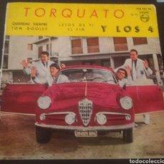 Discos de vinilo: TORQUATO Y LOS 4. QUIÉREME SIEMPRE. EP PHILIPS. 1960.. Lote 130165460