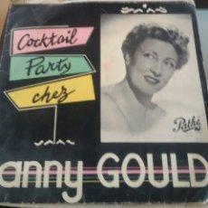 Discos de vinilo: ANNY GOULD. COCKTAIL PARTY CHEZ. LP PATHÉ, FRANCE.. Lote 130167998
