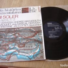 Discos de vinilo: LP VINILO. ANTOLOGIA HISTÒRICA DE LA MÚSICA CATALANA. ANTONI SOLER. PROBADO.. Lote 130178703