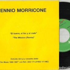 Discos de vinilo: ENNIO MORRICONE SINGLE PROMOCIONAL EL BUENO EL FEO Y EL MALO - THE MISSION ESPAÑA 1988. Lote 130180487