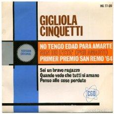 Discos de vinilo: GIGLIOLA CINQUETTI - NO TENGO EDAD PARA AMARTE - EP HISPAVOX 1964. Lote 130201919