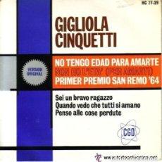 Discos de vinilo: GIGLIOLA CINQUETTI - NO TENGO EDAD PARA AMARTE - EP HISPAVOX 1964. Lote 130201951