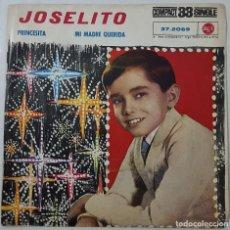 Discos de vinilo: SINGLE - JOSELITO - PRINCESITA / MI MADRE QUERIDA. Lote 130203791