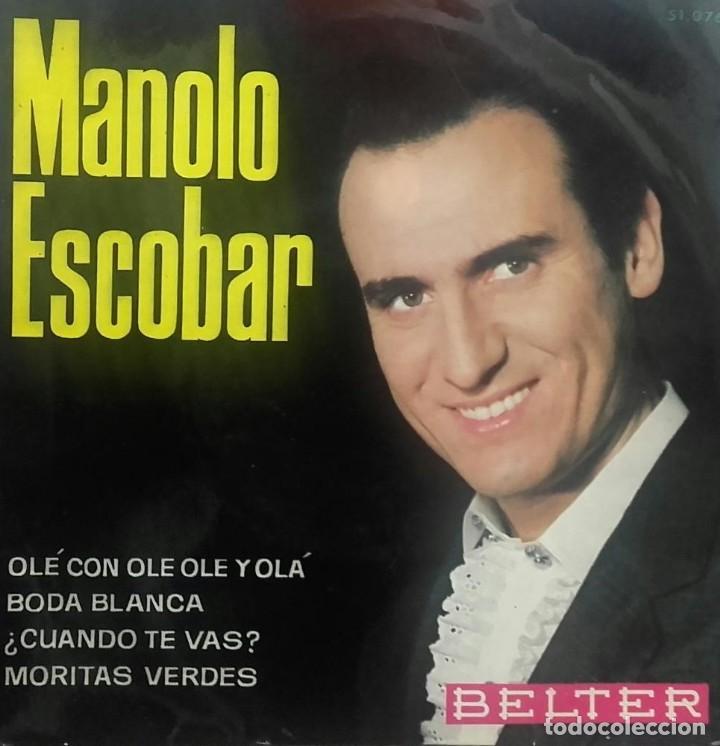 Manolo Escobar ?– Olé Con Ole Ole y Olá / Boda Blanca / ¿Cuando Te Vas? / Moritas Verdes - EP BELTER segunda mano