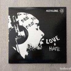 Discos de vinilo: DISCO VINILO LP - ACEYALONE, LOVE & HATE 2003. Lote 130225714