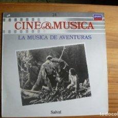 Discos de vinilo: CINE Y MUSICA: LA MÚSICA DE AVENTURAS. Lote 130246842