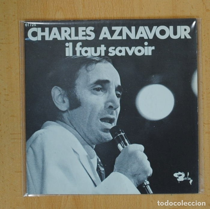 charles aznavour - il faut savoir / les comedie - Buy Vinyl Singles French  and Italian Songs at todocoleccion - 130256968