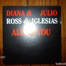 Discos de vinilo: DIANA ROSS & JULIO IGLESIAS - ALL OF YOU + JULIO IGLESIAS - THE LAST TIME . Lote 130274702