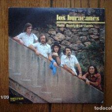 Discos de vinilo: LOS HURACANES - HELLO BUDDY + LA GORDA . Lote 130286154
