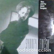 Discos de vinilo: SYDNEY FRESH - THE PARTY JUST BEGAN - 7 SINGLE - AÑO 1990. Lote 130324574