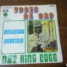 Disques de vinyle: NAT KING KOLE, ANSIEDAD, PERFIDIA, PROMOCIONAL, VOCES DE ORO 15 EMI CAPITOL, AÑO 1971. Lote 130325806