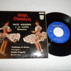 Discos de vinilo: PACO AGUILERA / FIESTA FLAMENCA / HUBO PELEA + 3 . Lote 130332226