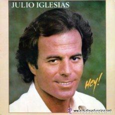 Discos de vinilo: JULIO IGLESIAS - HEY! - LP SPAIN 1980. Lote 130342154
