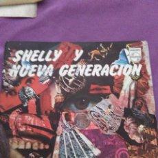 Discos de vinilo: SHELLY Y NUEVA GENERACION MR TRAIN HURRY UP I M A POOR GIRL. PROMO. Lote 130342530