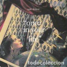 Discos de vinilo: SAM BROWN - ONCE IN YOUR LIFE - 7 SINGLE - AÑO 1990. Lote 130347502