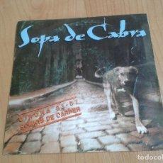 Discos de vinilo: SOPA DE CABRA -- ERA DOLÇA Y FUSSIN`& FIGHTING -- SALSETA DISCOS, 1992. Lote 130351966
