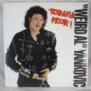 Discos de vinilo: WEIRD AL YANKOVIC - TODAVIA PEOR - POLYGRAM 1988 - RF-5399 - DISCO VINILO LP. Lote 130352830
