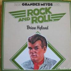 Discos de vinilo: LP - BRIAN HYLAND - LOS GRANDES MITOS DEL ROCK AND ROLL (SPAIN, ABC RECORDS 1977). Lote 130356014