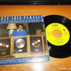 Discos de vinilo: JOSE LUIS PERALES NO RESULTA FACIL SINGLE VINILO PROMO 1987 CONTIENE 1 TEMA. Lote 130357930
