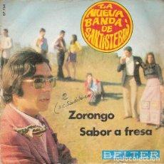 Discos de vinilo: LA NUEVA BANDA DE SANTISTEBAN - ZORONGO / SABOR A FRESA - BELTER 07-764 - 1970 - DIFICIL. Lote 130368342