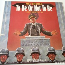 Discos de vinilo: TO BE OR NOT TO BE- MEL BROOKS- BANDA SONORA- SPAIN MAXI SINGLE 1984- VINILO COMO NUEVO.. Lote 130401398