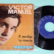 Discos de vinilo: SINGLE - VICTOR MANUEL - EL MENDIGO. Lote 130444094