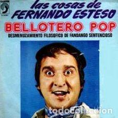 Discos de vinilo: FERNANDO ESTESO – BELLOTERO POP (ESPAÑA, 1974). Lote 130453958