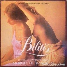 Discos de vinilo: FRANCIS LAI ?– BILITIS (BANDE ORIGINALE DU FILM) [ESPAÑA, 1980]. Lote 130454490