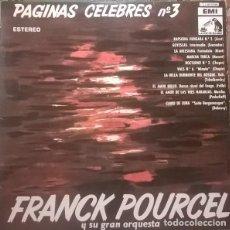 Discos de vinilo: FRANCK POURCEL Y SU GRAN ORQUESTA ?– PAGINAS CELEBRES Nº 3 (ESPAÑA, 1962). Lote 130454602