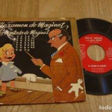 Discos de vinilo: SINGLE VINILO. EL EXAMEN DE MAGINET. LA TRASTADA DE MAGINET.. Lote 130489398