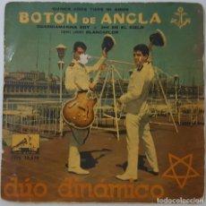 Discos de vinilo: EP - DUO DINAMICO (BOTON DE ANCLA) - QUINCE AÑOS TIENE MI AMOR / GUARDIAMARINA SOY / AHI EN EL CIELO. Lote 130505910