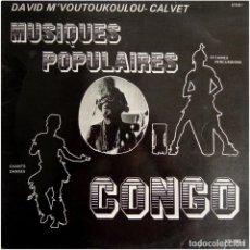 Discos de vinilo: DAVID M'VOUTOUKOULOU- CALVET – MUSIQUES POPULAIRES CONGO VOL. 1 - LP FRANCE 1976 - MVOU 418. Lote 130516170
