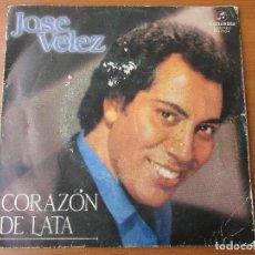 Discos de vinilo: JOSÉ VÉLEZ CORAZÓN DE LATA/ TE SIGUE QUERIENDO COLUMBIA 1984. Lote 130525542