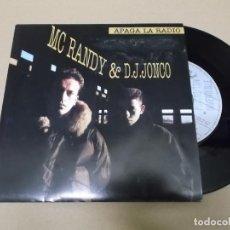 Disques de vinyle: MC RANDY & D.J. JONCO (SN) APAGA LA RADIO AÑO 1990 - PROMOCIONAL. Lote 130554740