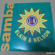 Discos de vinilo: ELKIE & NELSON (SN) SAMBA, SAMBA AÑO 1991 – PROMOCIONAL. Lote 130562938