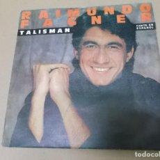 Discos de vinilo: RAIMUNDO FAGNER (SN) TALISMAN (EN ESPAÑOL) AÑO 1984 - PROMOCIONAL. Lote 130564610