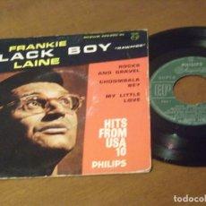 Discos de vinilo: FRANKIE LAINE ?– BLACK BOY RAWHIDE+3-FRANCIA /PHILIPS ?– 429.805 BE-1959-. Lote 130570134