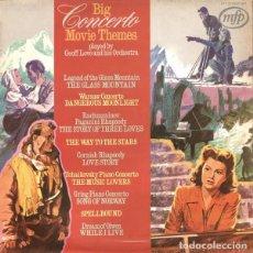 Discos de vinilo: GEOFF LOVE AND HIS ORCHESTRA ?– BIG CONCERTO MOVIE THEMES (UK, 1972). Lote 130641770