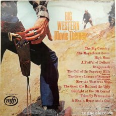 Discos de vinilo: GEOFF LOVE AND HIS ORCHESTRA ‎– BIG WESTERN MOVIE THEMES (UK, 1969). Lote 130641814