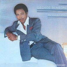 Discos de vinilo: GEORGE BENSON ?– IN YOUR EYES (GERRMANY. 1983). Lote 130641862