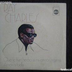 Discos de vinilo: RAY CHARLES - QUE LE HAN HECHO A MI CANCIÓN, MAMÁ (SG) 1972. Lote 130649223