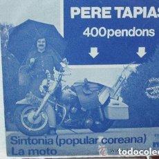 Discos de vinilo: PERE TAPIAS - 400 PENDONS (SG) 1979 - PROMO!!!!!. Lote 130654908