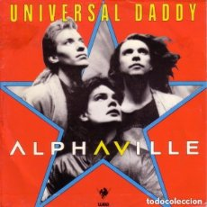 Discos de vinilo: ALPHAVILLE - UNIVERSAL DADDY - SINGLE PROMO SPAIN 1986. Lote 130656448